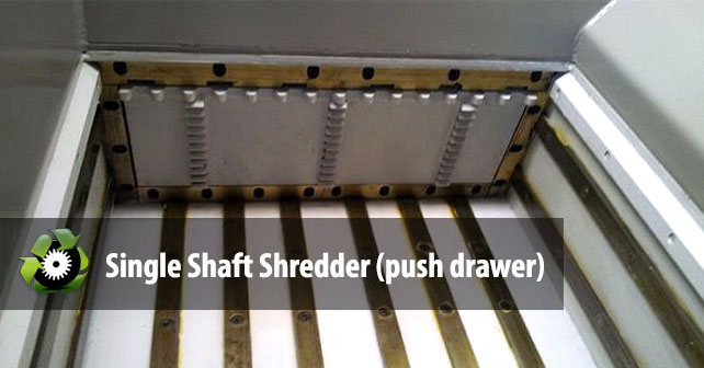 single-shaft-shredder-push-drawer